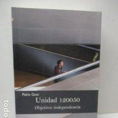 Libros de segunda mano: UNIDAD 120050. OBJETIVO: INDEPENDENCIA DE PABLO GATO - COMO NUEVO. Lote 206954890
