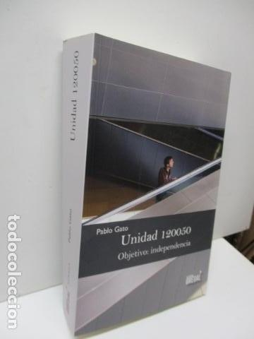 Libros de segunda mano: Unidad 120050. Objetivo: independencia de Pablo Gato - COMO NUEVO - Foto 9 - 206954890