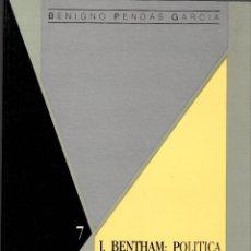 Libros de segunda mano: J. BENTHAM: POLÍTICA Y DERECHO EN LOS ORÍGENES DEL ESTADO CONSTITUCIONAL / B. PENDÁS. Lote 297151578