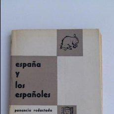 Libros de segunda mano: ESPAÑA Y LOS ESPAÑOLES. PONENCIA REDACTADA EN EL II FORO JUVENIL. 1961. Lote 121881087