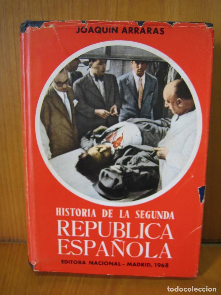 1. HISTORIA DE LA SEGUNDA REPUBLICA ESPAÑOLA 1968 (Libros de Segunda Mano - Pensamiento - Política)