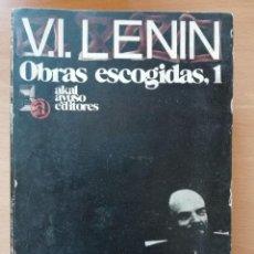 Libros de segunda mano: OBRAS ESCOGIDAS 1. V. I. LENIN. AKAL AYUSO EDITORES.. Lote 122264095