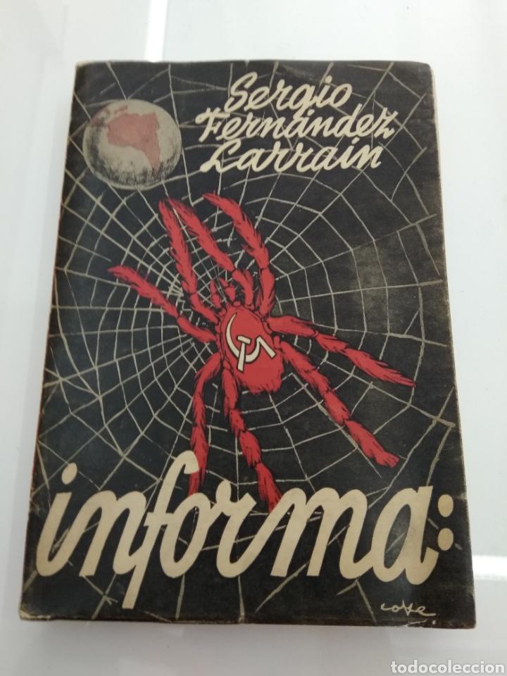 INFORME SOBRE EL COMUNISMO SERGIO FERNANDEZ LARRAIN VERSION TAQUIGRAFICA 1954 FIRMADO AUTOR (Libros de Segunda Mano - Pensamiento - Política)