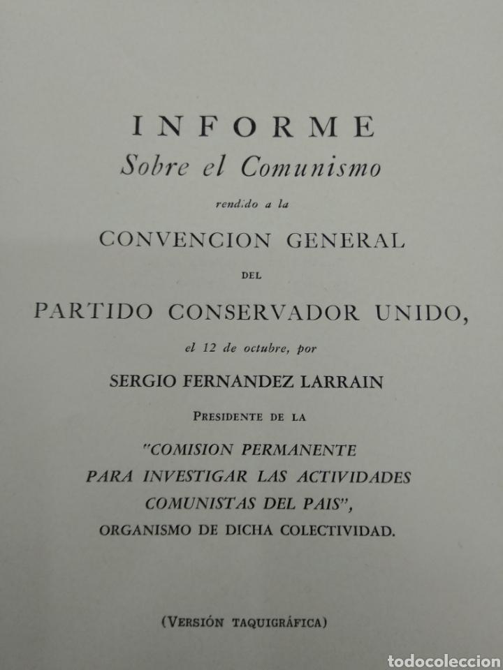 Libros de segunda mano: INFORME SOBRE EL COMUNISMO SERGIO FERNANDEZ LARRAIN VERSION TAQUIGRAFICA 1954 Firmado autor - Foto 4 - 122949560