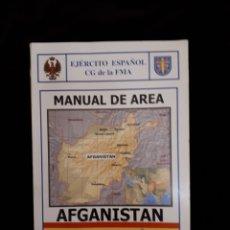 Libros de segunda mano: MANUAL DE ÁREA AFGANISTAN CONTINGENTE ESPAÑOL. Lote 122952491