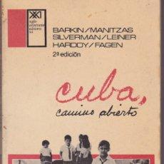 Libros de segunda mano: CUBA, CAMINO ABIERTO. DE BARKIN, MANITZAS, SILVERMAN, LEINER, HARDOY Y FAGEN.PEDIDO MÍNIMO: 4 LIBROS. Lote 123063891