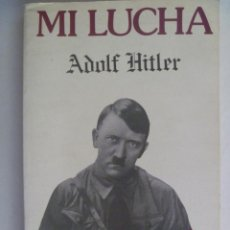 Libros de segunda mano: MI LUCHA , DE ADOLF HITLER . 1984. Lote 124264515