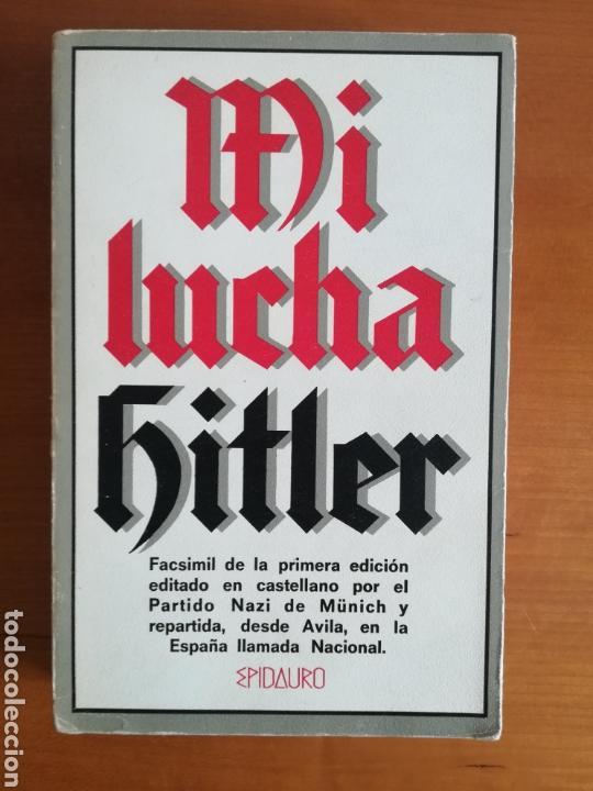 MI LUCHA HITLER FACSÍMIL 1ERA EDICIÓN EDITADA EN CASTELLANO POR EL PARTIDO NAZI - MEIN KAMPF (Libros de Segunda Mano - Pensamiento - Política)