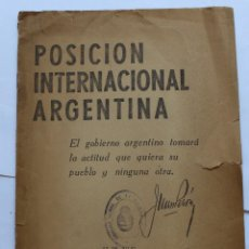 Libros de segunda mano: POSICIÓN INTERNACIONAL ARGENTINA / DISCURSO JUAN PERÓN 1950. Lote 124623631