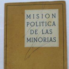 Libros de segunda mano: MISIÓN POLÍTICA DE LAS MINORÍAS, DE JORGE JORDANA FUENTES. BARCELONA, 1949. FALANGE.. Lote 124626683