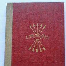 Libros de segunda mano: FALANGE- PLAN DE FORMACION - DELEGACION NACIONAL DE LA SECCION FEMENINA -SEGUNDA EDICION- 1945. Lote 124629955
