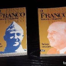 Libros de segunda mano: FRANCO..HISTORIA Y BIOGRAFÍA...BRIAN CROZIER...1975... Lote 125055323