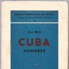 Libros de segunda mano: CUBA - HOMBRES 2 - OBRAS COMPLETAS DE JOSE MARTI - ED. TROPICO 1938 LA HABANA. Lote 125131995