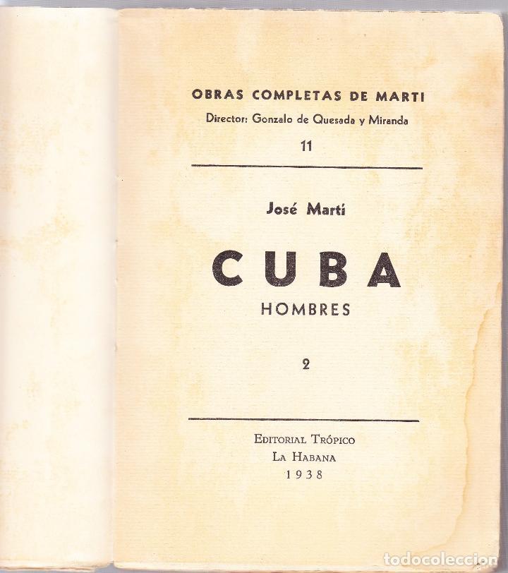 Libros de segunda mano: CUBA - HOMBRES 2 - OBRAS COMPLETAS DE JOSE MARTI - ED. TROPICO 1938 LA HABANA - Foto 2 - 125131995