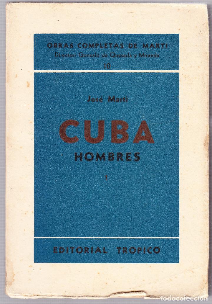 CUBA - HOMBRES 1 - OBRAS COMPLETAS DE JOSE MARTI - ED. TROPICO 1938 LA HABANA (Libros de Segunda Mano - Pensamiento - Política)