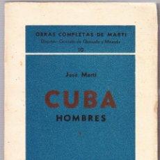 Libros de segunda mano: CUBA - HOMBRES 1 - OBRAS COMPLETAS DE JOSE MARTI - ED. TROPICO 1938 LA HABANA. Lote 125132167