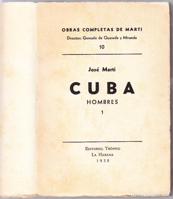 Libros de segunda mano: CUBA - HOMBRES 1 - OBRAS COMPLETAS DE JOSE MARTI - ED. TROPICO 1938 LA HABANA - Foto 3 - 125132167