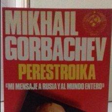 Libros de segunda mano: MIKHAIL GORBACHEV PERESTROIKA . Lote 125351151