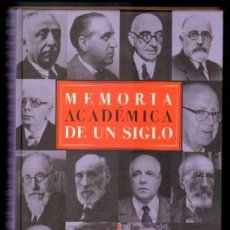 Libros de segunda mano: MEMORIA ACADÉMICA DEL SIGLO XX P-247. Lote 126091095