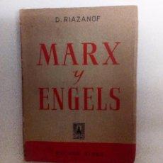 Libros de segunda mano: MARX Y ENGELS D. RIAZANOF CONFERENCIAS DEL CURSO DE MARXISMO EN LA ACADEMIA COMUNISTA DE MOSCÚ ED.. Lote 126111579