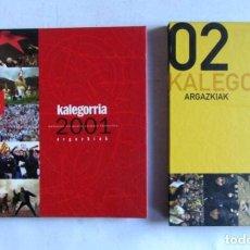 Libros de segunda mano: KALEGORRIA ARGAZKIAK. LOTE 2 LIBROS, 2001 Y 2002. FOTOGRAFÍAS ALTA CALIDAD. TAPAS DURAS.. Lote 126179463