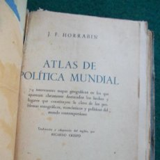 Libros de segunda mano: ATLAS DE POLITICA MUNDIAL CON MAPAS HORRABIN . Lote 126256119