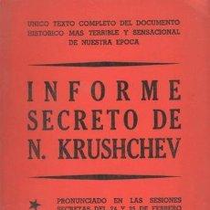 Libros de segunda mano: INFORME SECRETO DE NIKITA KRUSHCHEV. 1956. Lote 126301687