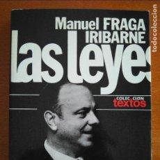 Libros de segunda mano: LAS LEYES, MANUEL FRAGA IRIBARNE. Lote 126580995