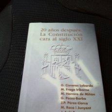 Libros de segunda mano: 20 AÑOS DESPUES. LA CONSTITUCION CARA AL SIGLO XXI M HERRERO DE MIÑON 1998 TAURUS. Lote 127002800