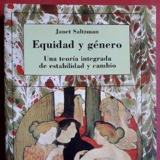 Libros de segunda mano: JANET SALTZMAN . EQUIDAD Y GÉNERO . CÁTEDRA. Lote 127190107