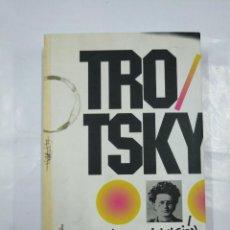 Libros de segunda mano: LEON TROTSKY. LA REVOLUCIÓN PERMANENTE. TDK106. Lote 127328759