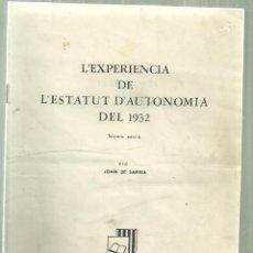 Libros de segunda mano: 3255.- L`EXPERIENCIA DE L`ESTATUT D`AUTONOMIA DEL 1932-JOAN DE SARRIÀ-CLUB DEL LLIBRE-MEXIC 1972. Lote 127946167