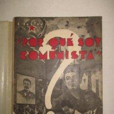 Libros de segunda mano: ¿POR QUÉ SOY COMUNISTA? ESTUDIO DE LAS RAZONES TEÓRICAS Y PRÁCTICAS...RASTAN, B. 1956.. Lote 123235072