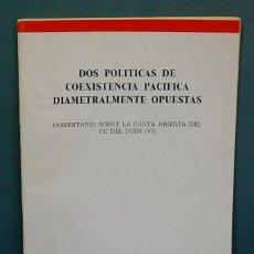 Libros de segunda mano: DOS POLÍTICAS DE COEXISTENCIA PACÍFICA DIAMETRALMENTE OPUESTAS, COMENTARIO SOBRE .... Lote 128364939