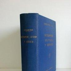 Libros de segunda mano: INTEMPERIE, VICTORIA Y SERVICIO. DISCURSOS Y ESCRITOS.- RAIMUNDO FERNÁNDEZ-CUESTA (1951). Lote 128371483