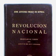 Libros de segunda mano: REVOLUCIÓN NACIONAL.- JOSÉ ANTONIO PRIMO DE RIVERA (1957). Lote 128475311