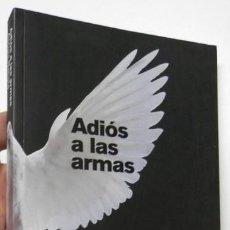 Libros de segunda mano: ADIÓS A LAS ARMAS - ANTONI BATISTA. Lote 128695939