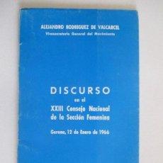 Libros de segunda mano: EDICIONES DEL MOVIMIENTO. ALEJANDRO RODRIGUEZ. DISCURSO EN CONSEJO NACIONAL DE LA SECCIÓN FEMENINA. Lote 128722599