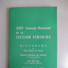 Libros de segunda mano: EDICIONES DEL MOVIMIENTO. XXIV CONSEJO NACIONAL DE LA SECCION FEMENINA. DISCURSOS. MADRID 1968. Lote 128815351