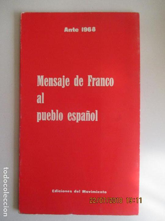 EDICIONES DEL MOVIMIENTO. ANTE 1968. MENSAJE DE FRANCO AL PUEBLO ESPAÑOL. MADRID (Libros de Segunda Mano - Pensamiento - Política)