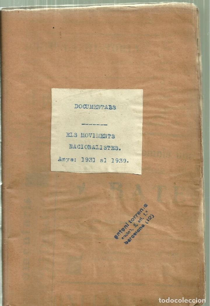 686.-ELS MOVIMENTS NACIONALISTES - NOTES BASQUES- VOLUM FACTICI DE ANTONI TORRENS I GOST (Libros de Segunda Mano - Pensamiento - Política)