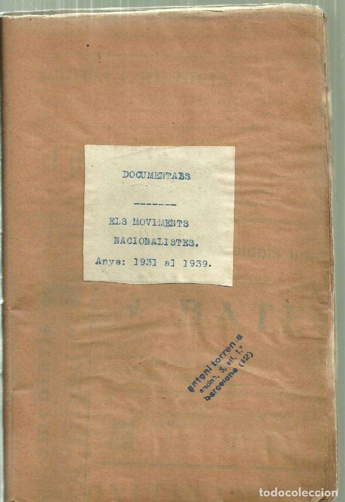 Libros de segunda mano: 686.-ELS MOVIMENTS NACIONALISTES - NOTES BASQUES- VOLUM FACTICI DE ANTONI TORRENS I GOST - Foto 2 - 128969843