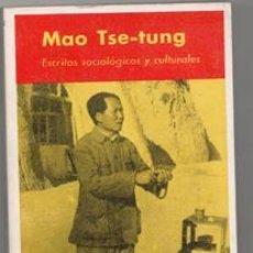 Libros de segunda mano: ESCRITOS SOCIOLÓGICOS Y CULTURALES, MAO TSE-TUNG. Lote 129403943