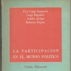 Livros em segunda mão: LA PARTICIPACION EN EL MUNDO POLITICO. - A-P-1419. Lote 129656891
