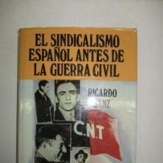 Livros em segunda mão: EL SINDICALISMO ESPAÑOL ANTES DE LA GUERRA CIVIL. LOS HIJOS DEL TRABAJO. - SANZ, RICARDO. 1976.. Lote 123245843