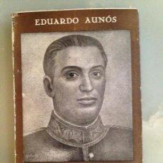 Libros de segunda mano - CALVO SOTELO Y LA POLITICA DE SU TIEMPO. - EDUARDO AUNOS -1941 - 129783719