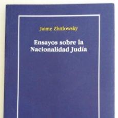 Libros de segunda mano: ENSAYOS SOBRE LA NACIONALIDAD JUDÍA - ZHITLOWSKY, JAIME. Lote 130041431