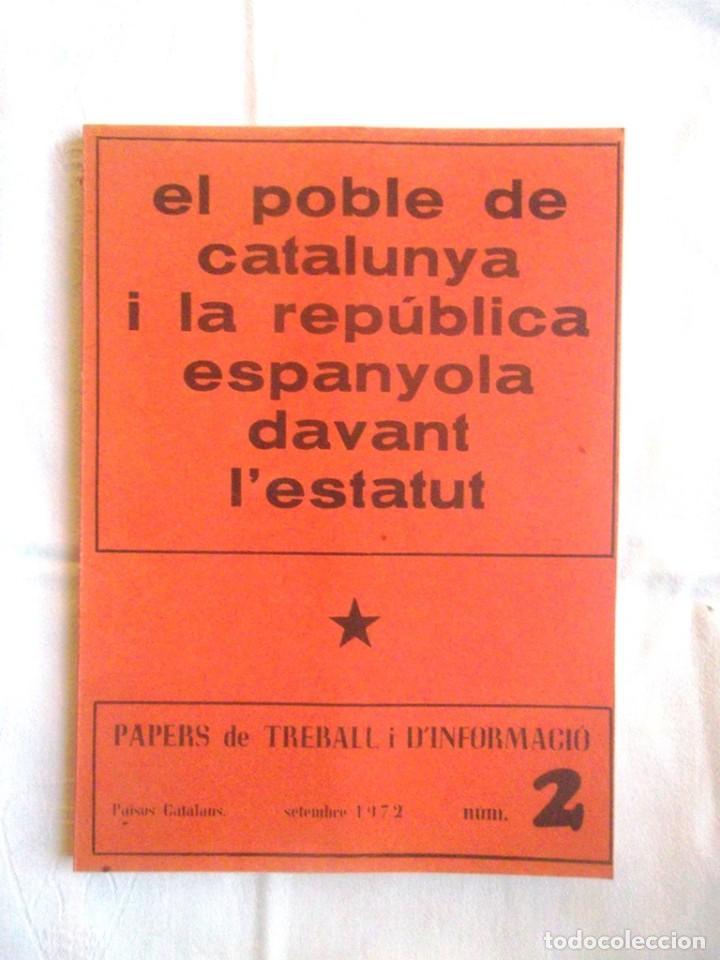 EL POBLE DE CATALUNYA I LA REPÚBLICA ESPANYOLA DAVANT L'ESTATUT 1972 PERPINYÀ (Libros de Segunda Mano - Pensamiento - Política)