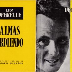 Gebrauchte Bücher - LEON DEGRELLE - ALMAS ARDIENDO - LA HOJA DE ROBLE EDITORIAL 1954 / INTONSO - 130572038