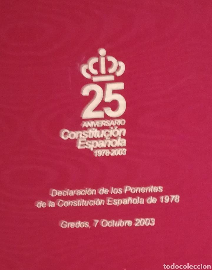 Libros de segunda mano: Constitución Española 25 aniversario, 1978-2003.Declaracion de Gredos. ORIGINAL - Foto 6 - 130922927